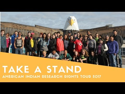 TAKE A STAND // American Indian Research Rights Tour 2017