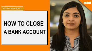 Why Not Mint Money | How to close a bank account