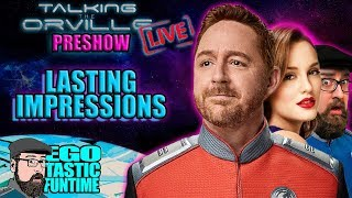 TALKING THE ORVILLE LIVE PRESHOW 'SPLOSION! Lasting Impressions Guest Starring Leighton Meester