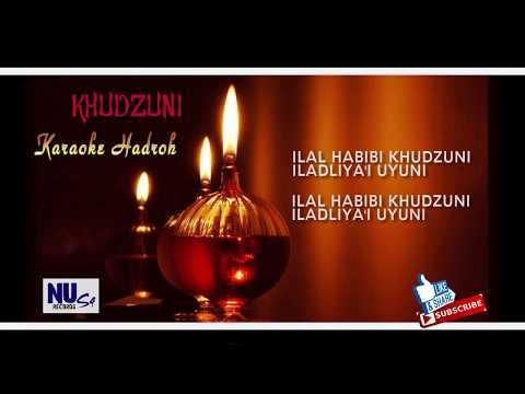 Khudzuni Azzahir Karaoke Hadroh