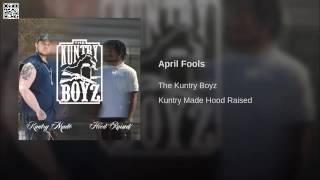 The Kuntry Boyz - April Fools