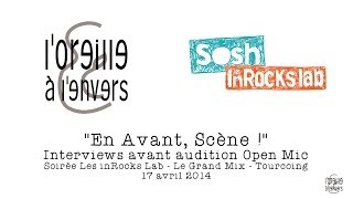 Open Mic Les inRocks Lab 2014 / Interviews avant auditions