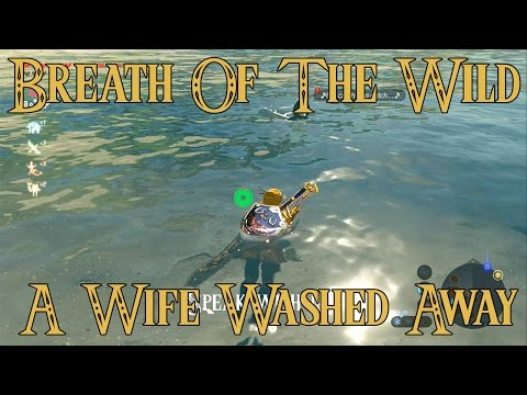 Breath Of The Wild: A Wife Washed Away Side Quest Guide!