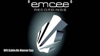 Emcee Recordings 001AA Cybin Un Human Spy