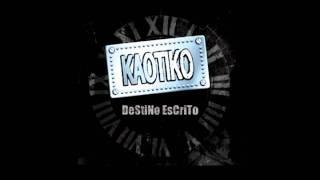 kaotiko //  otro mundo