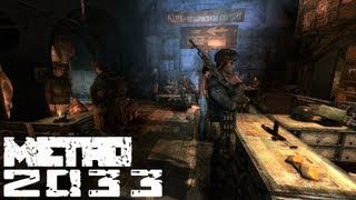 Metro 2033 Walkthrough: Chapter 1 - Exhibition {Alternative Ending} [Hardcore - Full HD] (1080p)
