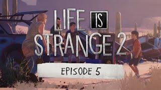 "Life is Strange 2 - FULL Episode 5 ""THE END"" Gameplay Walkthrough"