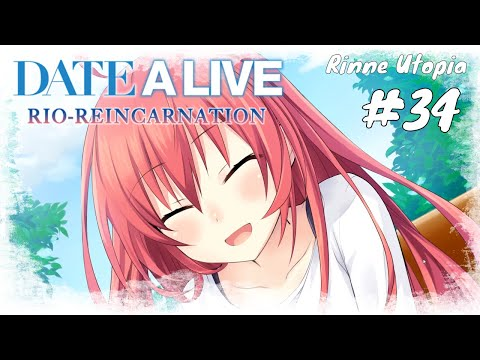 Date A Live Rio Reincarnation #34 / Ending Kotori / Rinne Utopia (PC, Englisch,Deutsch)