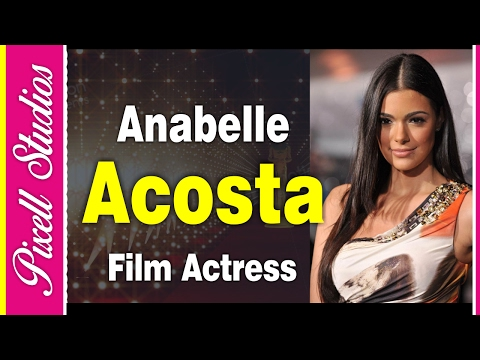 Anabelle Acosta An American Hollywood Actress  Biography  PIxell Studios