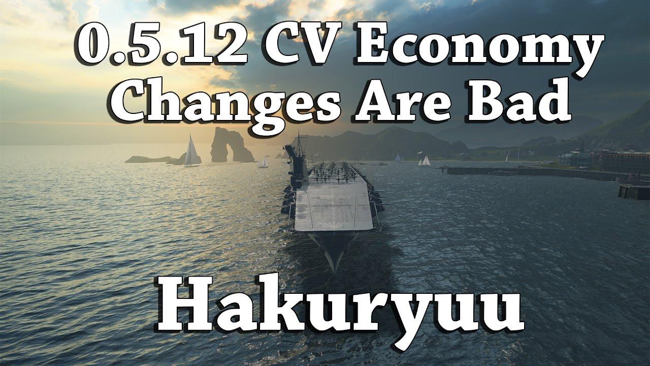 wows  hakuryu - 0 5 12 cv economy changes are bad
