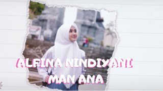 Alfina Nindiyani - Man Ana (Cover Video Lyric )