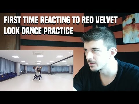 FIRST TIME REACTING TO RED VELVET 레드벨벳 '봐 (Look)' Dance Practice