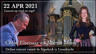 Concert op viool en orgel - Chloë Elsenaar en Martin Mans