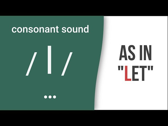 "Consonant Sound / l / as in ""let"""