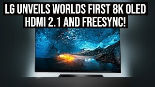 LG 2019 TVs Revealed! 8k Oled , HDMI 2.1, FREESYNC + MORE!