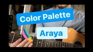Color Palette Araya  Guitar Lesson