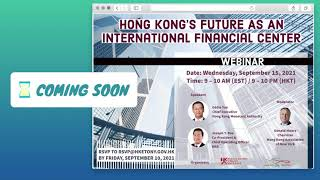 【Promotions】Hong Kong's Future as an IFC with HKETO, HKMA, & KKR | Sep 15, 2021