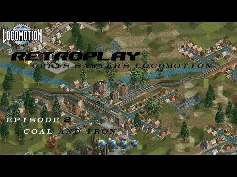 RetroPlay Chris Sawyer's Locomotion: Series 1 Episode 2: Coal and Iron