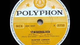 Træskovalsen - Henry Hansens spillemandsorkester; Buster Larsen 1955