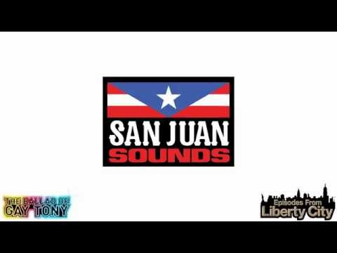 San Juan Sounds (Santiago Sounds) (Episodes from Liberty City)