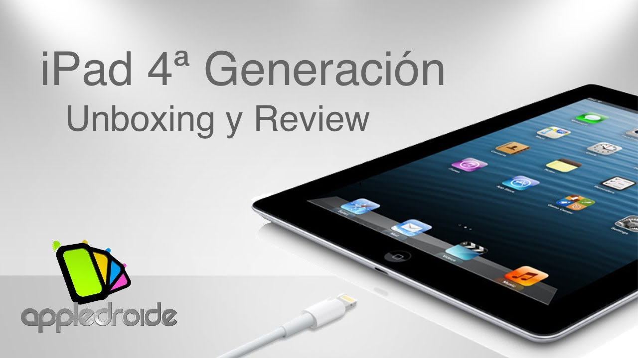 iPad de cuarta generación, unboxing y review - YouTube