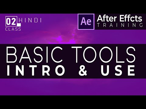 #02 After Effects | Video Training Tutorial | Introduction of basic Tools | Visual Effects