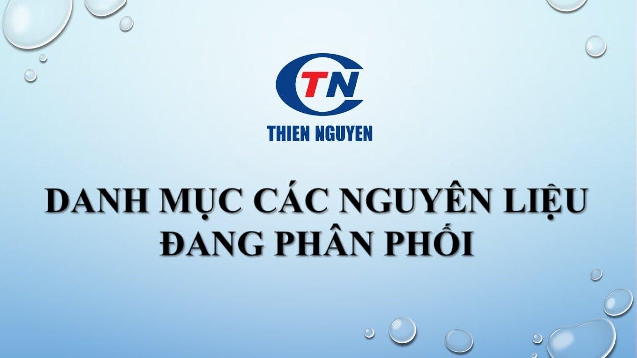 Danh mục các nguyên liệu sản xuất thực phẩm chức năng – Dược phẩm Thiên Nguyên – thiennguyen.net.vn