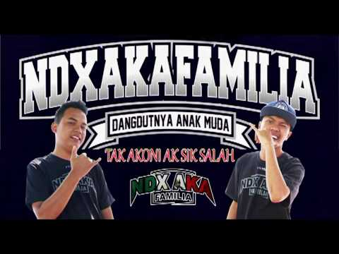 TAK AKONI AKU SING SALAH - NDX A.K.A FAMILIA - Official Lyric Video