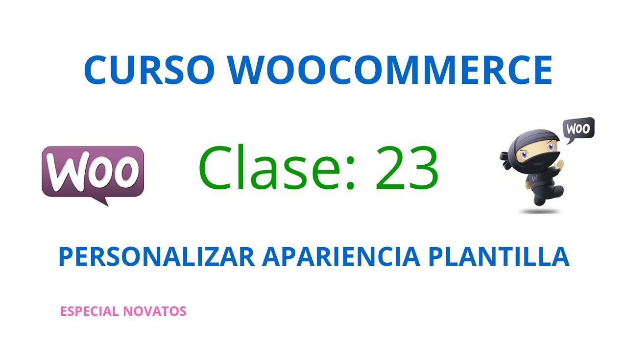 Curso Woocommerce #23: Personalizando diseño plantilla - YouTube