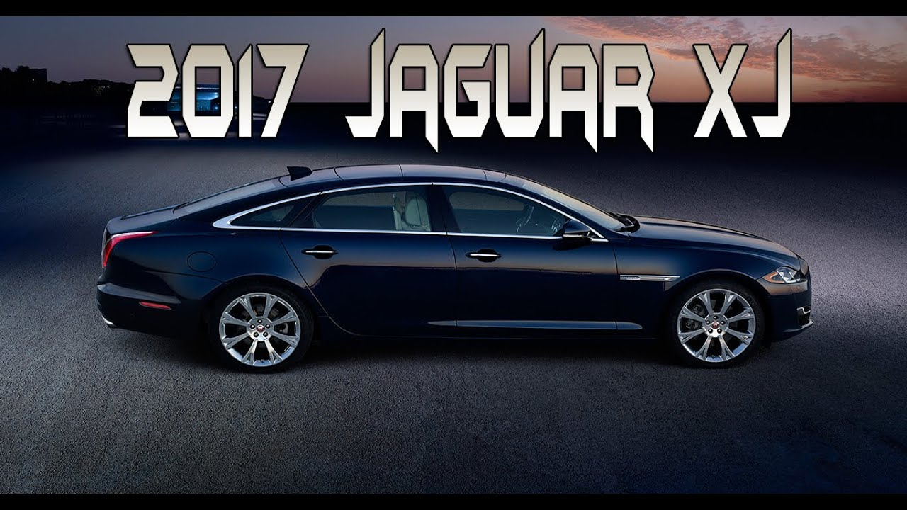 2017 Jaguar Xj Redesign Preview Exterior And Interior