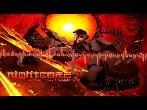 Nightcore - Skillet - Dead Inside