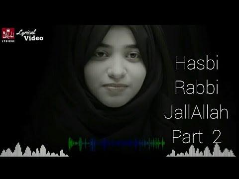 Download HASBI RABBI JALLALLAH PART 2   LYRICAL VIDEO  LAIBA FATIMA