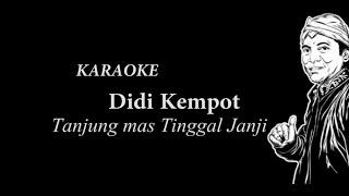 Didi Kempot Tanjung Mas Tinggal Janji Karaoke