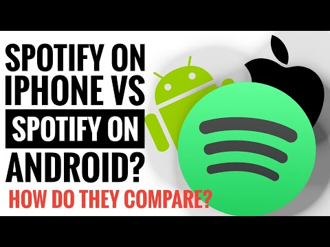 SPOTIFY ON IOS VS SPOTIFY ON ANDROID? HOW DO THEY COMPARE?