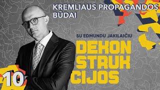 Kremliaus Propagandos Būdai  Dekonstrukcijos Su Edmundu Jakilaičiu