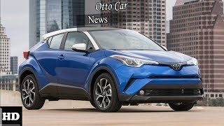 Hot News !!! 2018 Toyota C HR Engine Overview