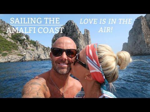 Ep13. Sailing the Amalfi Coast - Love is in the air! (Sailing Susan Ann II)