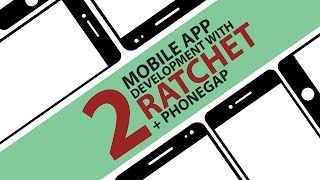 iOS & Android Apps with Ratchet - #2 - Basic Code & Packaging App