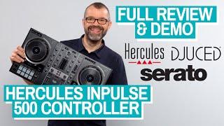 Hercules Inpulse 500 Controller Review & Demo - For Serato & DJUCED!