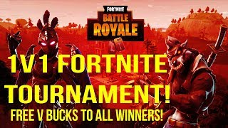 1v1 Fortnite Tournament! @7pst Free V buck giveaway To All Winners! (Sub Count 472/500 )