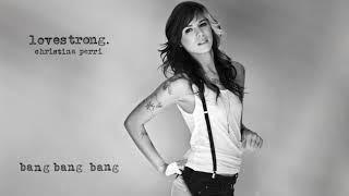 christina perri - bang bang bang [official audio]