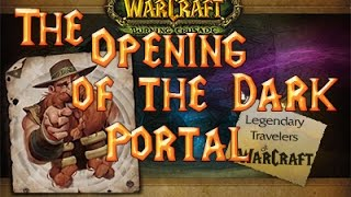 WoW Circle 6 2 3 x2 №27 The Opening of the Dark Portal (Открытие Темного портала)