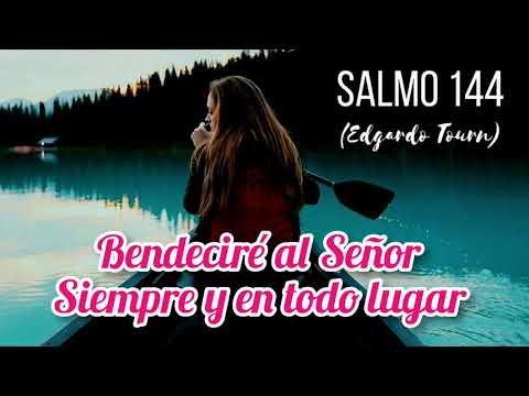 """salmo-144-""""bendeciré-al-señor-siempre-y-en-todo-lugar""""-(de-edgardo-tourn)"""