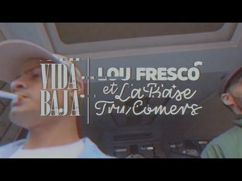 Lou Fresco & La Base - VIDA BAJA (Prod. Drama▲Theme)