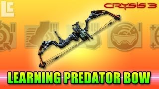 Crysis 3 - Learning The Predator Bow (Crysis 3 Gameplay/Commentary)