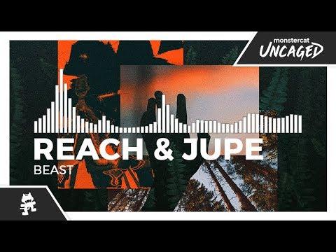 Reach & Jupe - Beast [Monstercat Release]