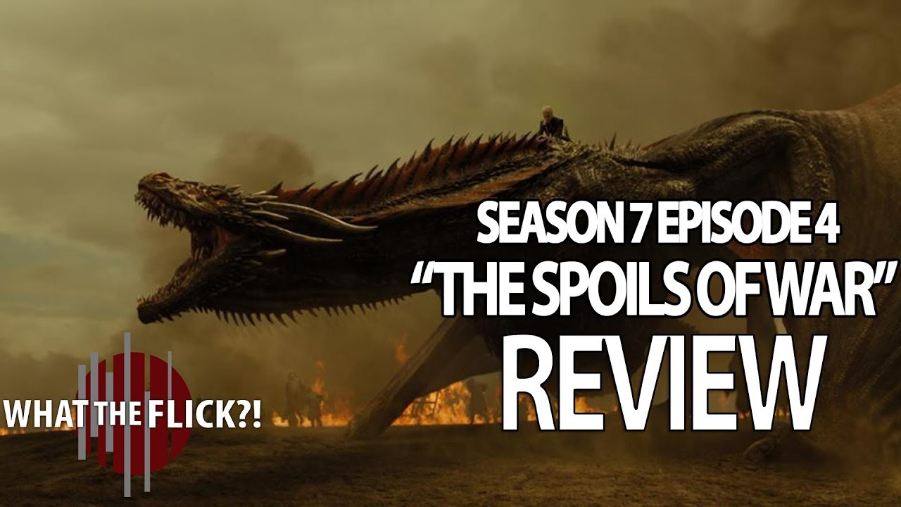 Download Game Of Thrones Season 7 Episode 4 In-Depth Review - The Spoils Of War