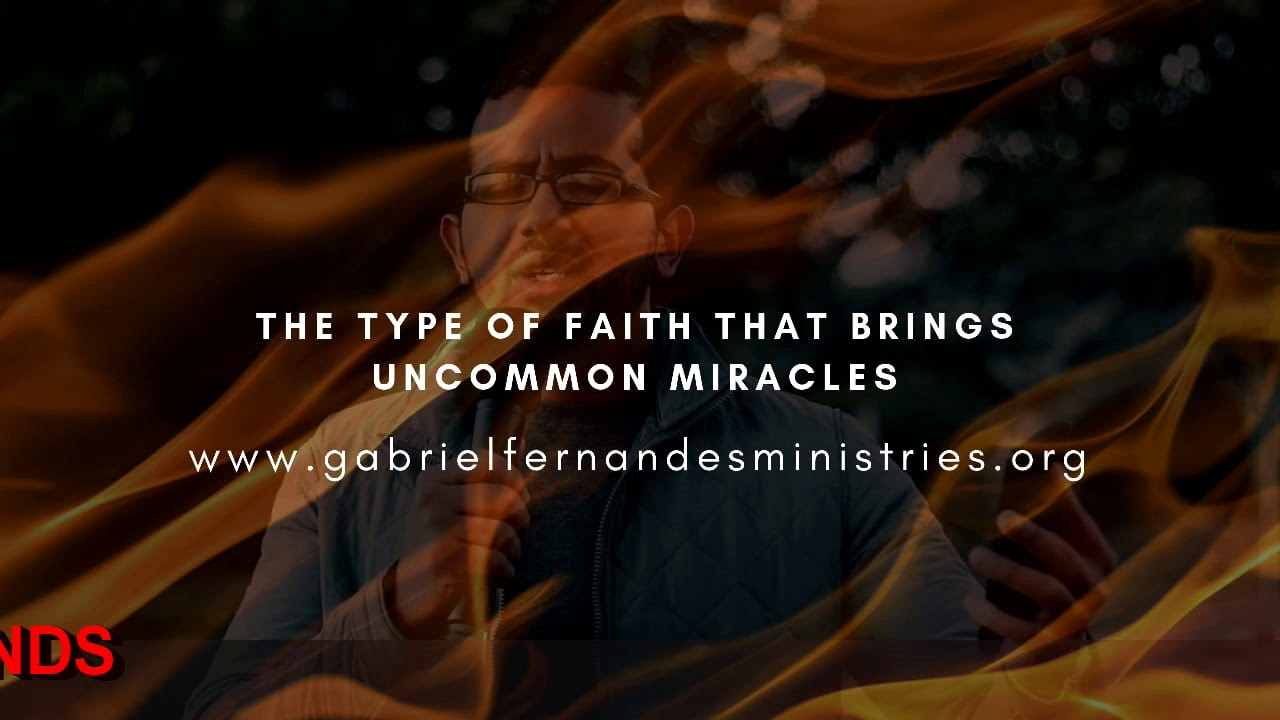 THE TYPE OF FAITH THAT PRODUCES UNCOMMON MIRACLES, Daily promise and Powerful Prayer