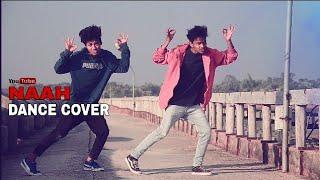 Naah     Dance cover   choreography freestyle   Dev    Arpan   ft.Hardy sandhu