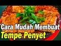 Cara Mudah Memasak Tempe Penyet (Resep Masakan Indonesia Sehari-hari)